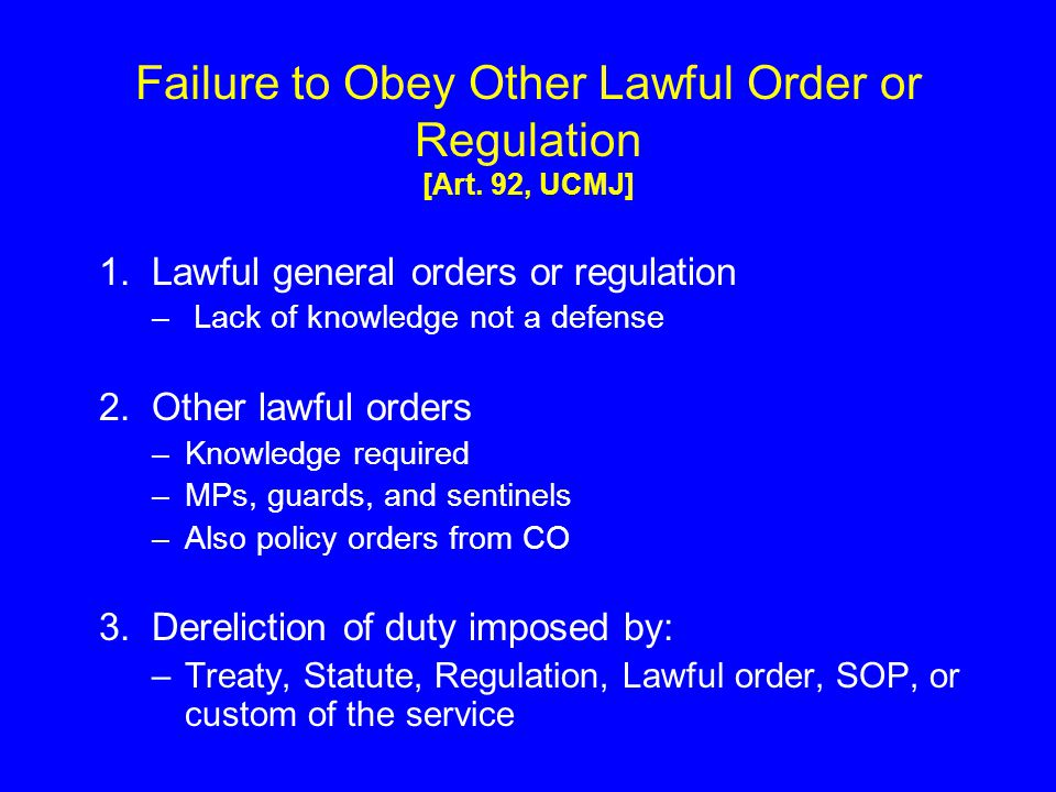 Failure to Obey Other Lawful Order or Regulation [Art. 92, UCMJ]